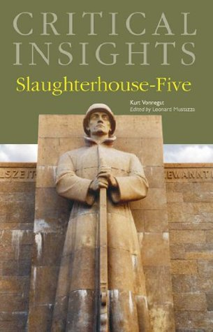 Critical Insights: Slaughterhouse-Five