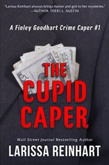 Reviewing The Cupid Caper by Larissa Reinhart