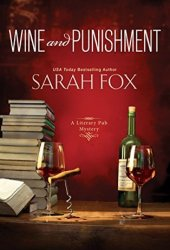 Wine and Punishment (Literary Pub Mystery, #1) Book