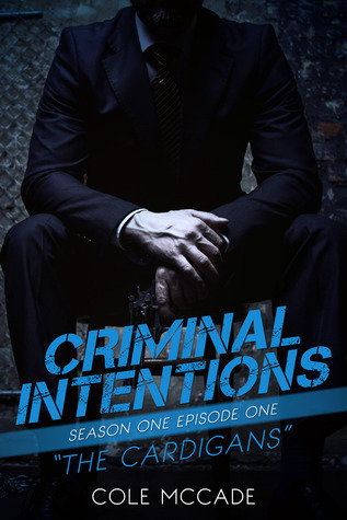 The Cardigans (Criminal Intentions: Season One #1)