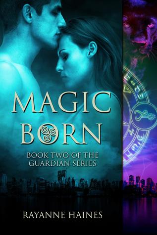 Magic Born (The Guardian, #2)