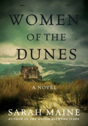 Women of the Dunes Book by Sarah Maine