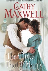 The Duke That I Marry (Spinster Heiresses, #3) Book