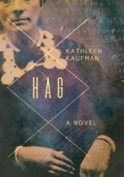 Hag Book by Kathleen Kaufman