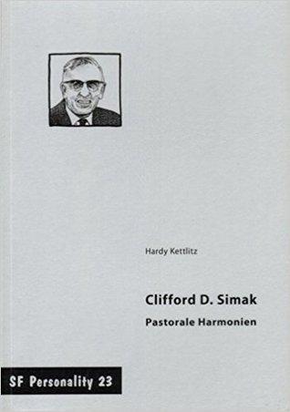 Clifford D. Simak - Pastorale Harmonien (SF Personality #23)