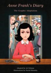 Anne Frank's Diary: The Graphic Adaptation Book by Ari Folman