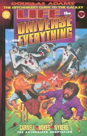 Life, the Universe and Everything, Book 1 of 3 (Douglas Adams' the Hitchhiker's Guide to the Galaxy #3)