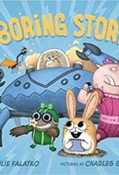 No Boring Stories Book