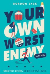 Your Own Worst Enemy Book