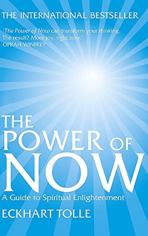 Power Of Now - Guide To Spiritual Enlightenment