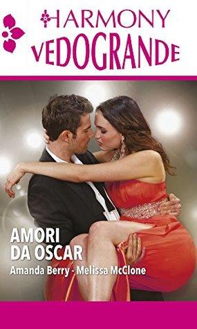 Amori da Oscar: Un capo sotto i riflettori   Un bacio sotto i riflettori
