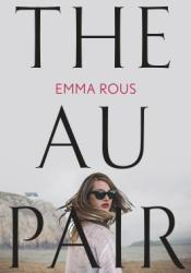 The Au Pair Book by Emma Rous