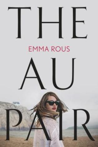 The Au Pair PDF Book by Emma Rous PDF ePub