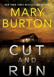 Cut and Run Book by Mary Burton