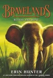 Blood and Bone (Bravelands #3) Book