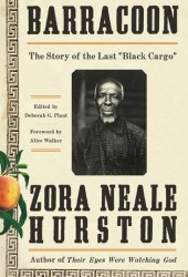 Barracoon: The Story of the Last ″Black Cargo″ Book
