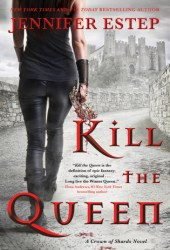 Kill the Queen (Crown of Shards, #1) Book