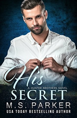 His Secret (The Hunter Brothers Book 4)
