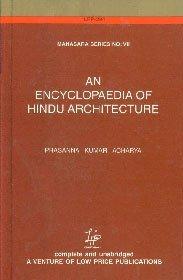 A Encyclopaedia of Hindu Architecture (Manasara Series)