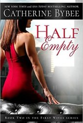Half Empty (First Wives, #2) Book