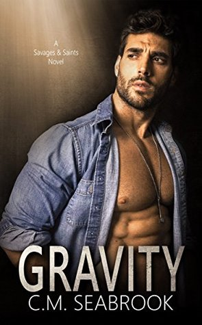 Gravity (Savages and Saints #2)
