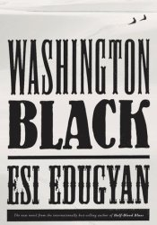 Washington Black Book by Esi Edugyan