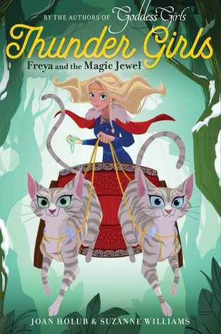 Freya and the Magic Jewel (Thunder Girls #1)