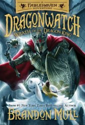 Wrath of the Dragon King (Dragonwatch, #2) Book