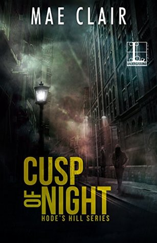 Cusp of Night (A Hode's Hill Novel)