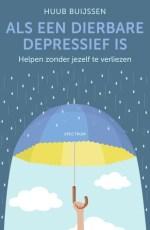 Als een dierbare depressief is (Huub Buijssen)