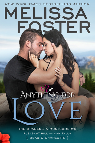 Anything for Love (The Bradens & Montgomerys [Pleasant Hill - Oak Falls], #2)
