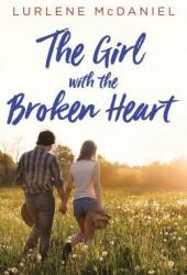 The Girl with the Broken Heart Book