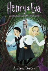 Henry & Eva and the Castle on the Cliff (Henry & Eva, #1) Book