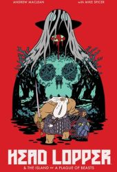Head Lopper, Vol. 1: The Island or A Plague of Beasts Book