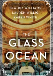 The Glass Ocean Book by Beatriz Williams