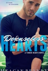 Defenseless Hearts (Tender Hearts #2) Book