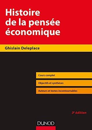 Histoire de la pensée économique - 3e éd.
