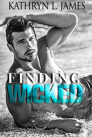 Finding Wicked (The Mitchell Brother Wicked Series, #2)