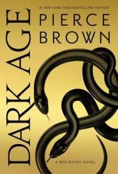 Dark Age (Red Rising Saga, #5) Book