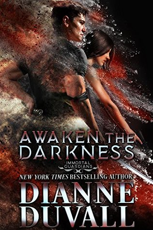 Awaken the Darkness (Immortal Guardians #8)