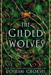 The Gilded Wolves (The Gilded Wolves, #1) Book