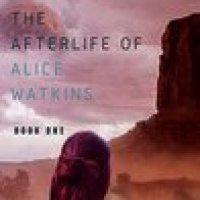 Gentle #SciFi Rosie's #Bookreview of The Afterlife Of Alice Watkins by Matilda Scotney