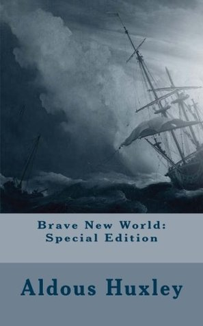 Brave New World: Special Edition