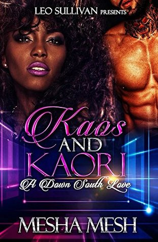 Kaos and Kaori: A Down South Love