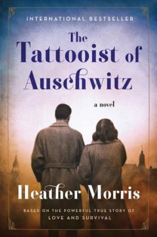 The Tattooist of Auschwitz (The Tattooist of Auschwitz, #1) PDF Book by Heather   Morris PDF ePub