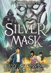 The Silver Mask (Magisterium #4) Book by Holly Black