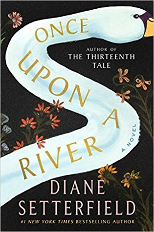 Once Upon a River PDF Book by Diane Setterfield PDF ePub