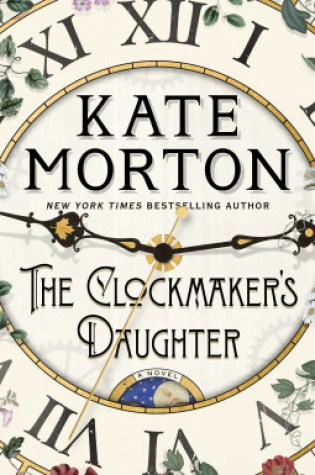 The Clockmaker's Daughter PDF Book by Kate Morton PDF ePub