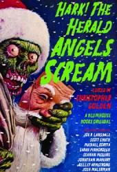 Hark! the Herald Angels Scream: An Anthology Book