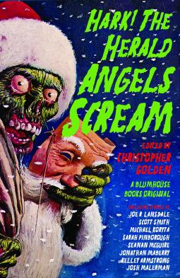 Hark! the Herald Angels Scream: An Anthology